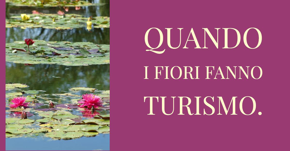Quando i fiori fanno Turismo. L'esempio di Parco Giardino Sigurtà.