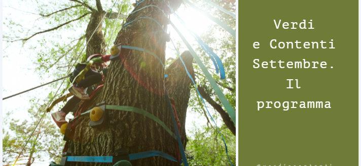 Verdi e Contenti-Settembre. Programma delle attività per grandi e piccoli pollici verdi .