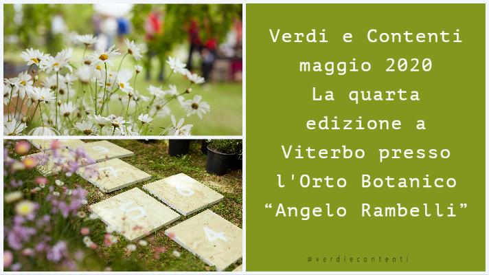 """Verdi e Contenti maggio 2020 La quarta edizione a Viterbo presso l'Orto Botanico """"Angelo Rambelli"""""""