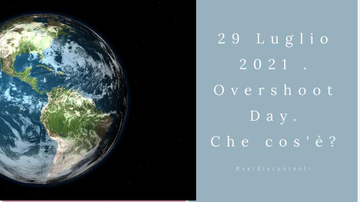 29 Luglio, overshoot day 2021
